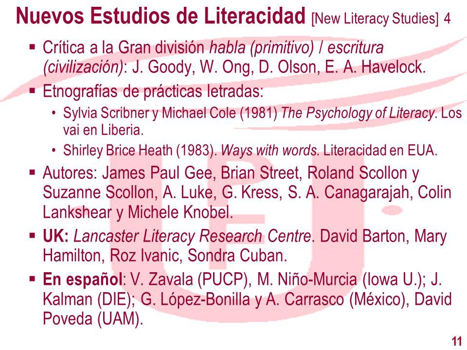 Nuevos Estudios de Literacidad [New Literacy Studies] 4